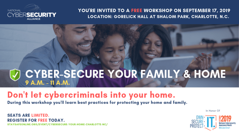 CyberSecure Your Family & Home – Charlotte, NC Workshop @ Gorelick Hall at Shalom Park | Charlotte | North Carolina | United States